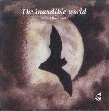 Sittelle THE WORLD INAUDIBLE album, 2 CD + brochure